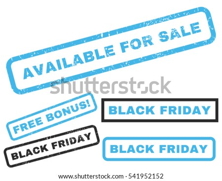 Available For Sale rubber seal stamp watermark with bonus banners for Black Friday offers. Vector blue and gray emblems. Caption inside rectangular shape with grunge design and dirty texture.