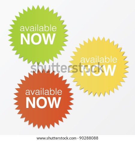 Available now stickers with shadow and three different colors. - stock vector