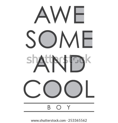 Awesome and cool typography, t-shirt graphics, vectors - stock vector