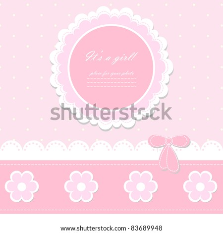 Baby beautiful girl card with your text  for invitation, greeting, birthday, label, postcard, frame, gift and etc. (vector eps 8)