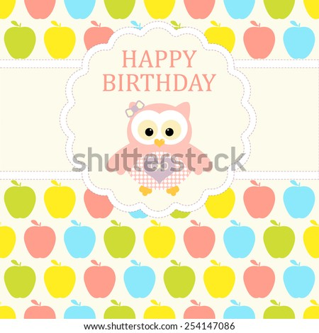 Baby girl arrival card. Baby shower card. Newborn baby card with baby owl and background with colorful apples. Vector illustration. The text is drawn, the text can be removed.
