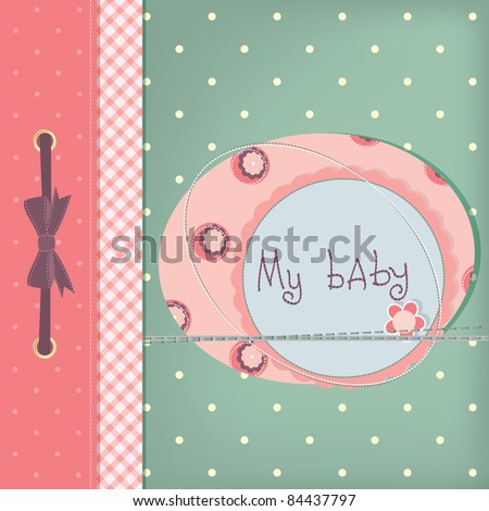 Baby girl greeting card. Frame and place for your text or picture - stock vector