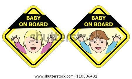Baby on board - message sign - stock vector