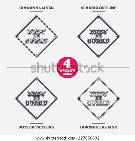 Baby on board sign icon. Infant in car caution symbol. Diagonal and horizontal lines, classic outline, dotted texture. Pattern design icons.  Vector
