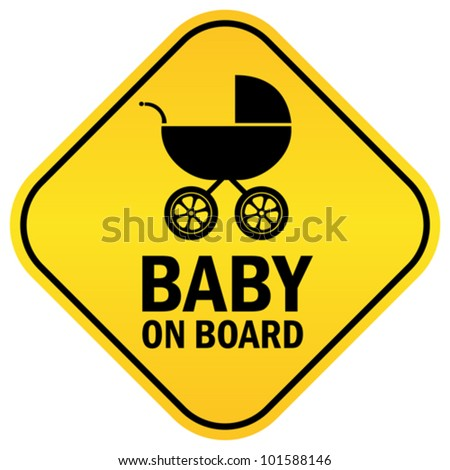 Baby on board vector sign - stock vector