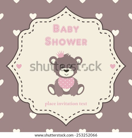 Baby shower invitation, template. Pink, brown and cream colors. Illustration of little teddy bear princess. Vintage frame on heart-shaped background.