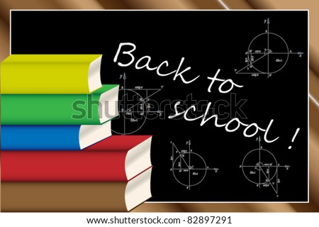 Back to school background with colored books and blackboard - stock vector