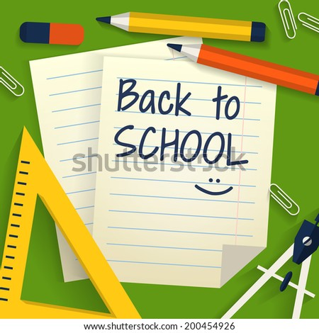 Back to school. Background with stationery, lined sheets of paper and place for text. Flat design. Vector illustration. - stock vector