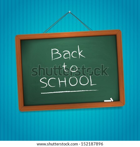 Back to school blackboard vector illustration, written with chalk. isolated form background.  - stock vector