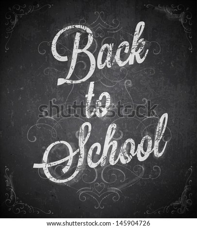 Back to school. Chalk blackboard vector. - stock vector