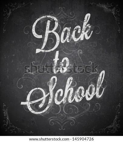 Back to school. Chalk blackboard vector. - stock vector
