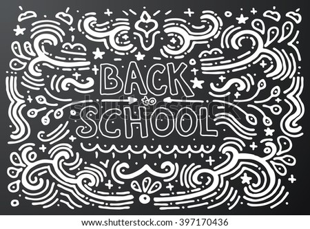 Back to school chalkboard sketch. Vector illustration. Hand drawn vintage print with decorative outline text. Vintage background. Isolated on black