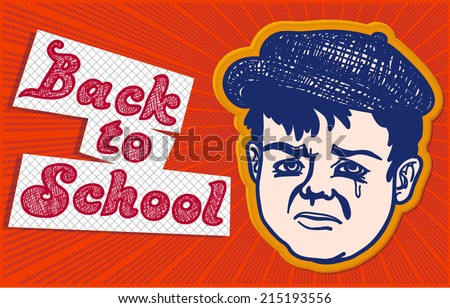 Back to school: disappointed kid, sad boy, end of holidays - stock vector