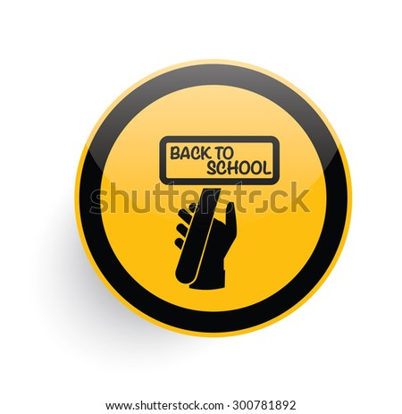 Back to school icon on yellow button background,clean vector - stock vector