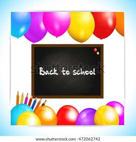 Back to School Panel with Blackboard Balloons and Pencils