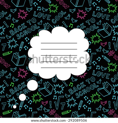 Back To School Seamless Background with space for your text. Cute black paper notebook cover. Sketchy Doodles with Lettering - Hand-Drawn Vector Illustration.