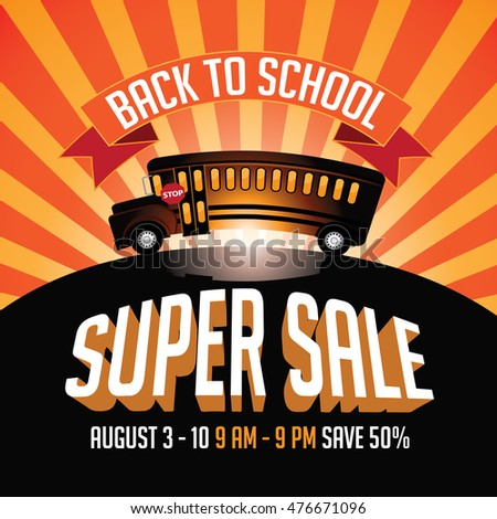 Back to School super sale advertising template with cartoon school bus. EPS 10 vector.