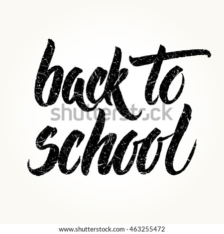 Back to school textured words hand written by brush, black isolated over white.