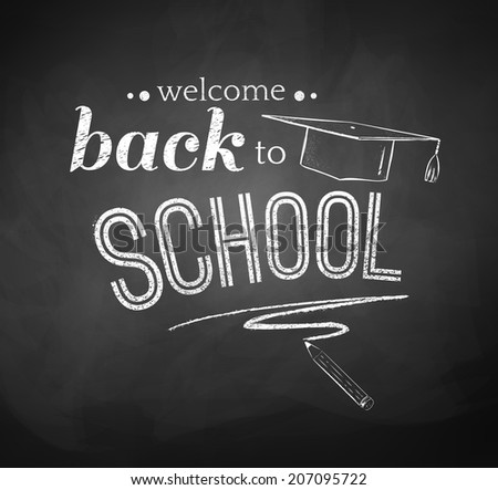 Back to School typographical Background. Chalkboard drawing. Vector EPS 10.  - stock vector
