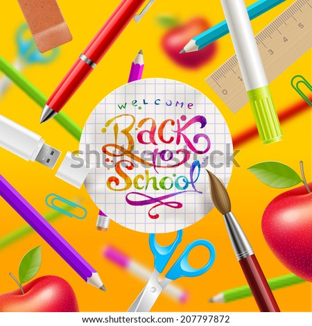 Back to school - vector illustration with watercolor colorful lettering and stationery items - stock vector