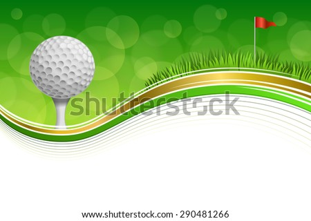 Background abstract golf sport green grass red flag white ball frame gold illustration vector - stock vector
