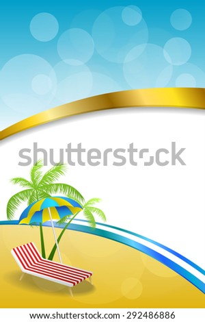Background abstract summer beach vacation deck chair umbrella blue yellow vertical gold ribbon illustration vector