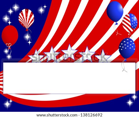 Background for the U.S. national holidays with a banner and balloons. 10eps. Vector illustration. - stock vector