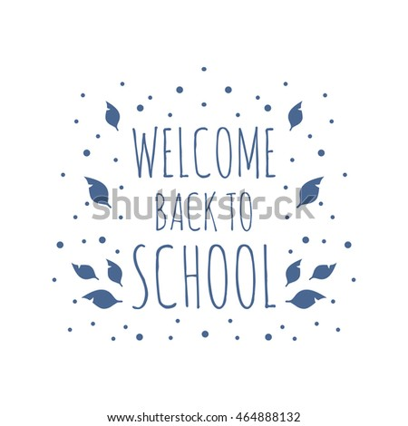 Background image Welcome Back to School. Vector illustration.