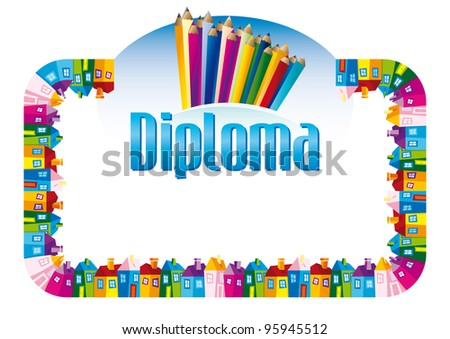Background with a cheerful frame of dolls ' houses dating and crayons diploma for children - stock vector