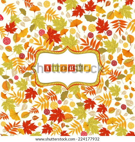 Background with Autumn leaves pattern and banner. Abstract colorful pattern from different leaves, with banner for your text. Vector file is EPS8. - stock vector
