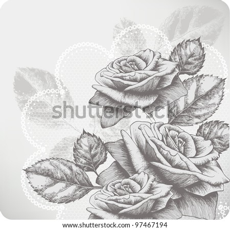 Background with blooming roses and glamorous lace, hand-drawing. Vector. - stock vector