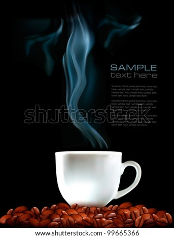 Background with cup of coffee and coffee grains. Vector illustration - stock vector
