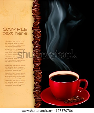 Background with cup of coffee and old paper. Vector illustration. - stock vector