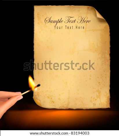 Background with old paper and hand holding a burning match. Vector illustration - stock vector