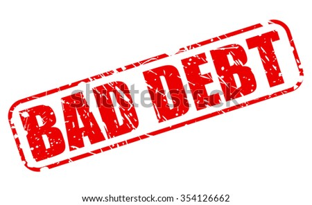 BAD DEBT red stamp text on white