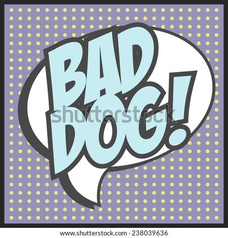 bad dog background, illustration in vector format - stock vector