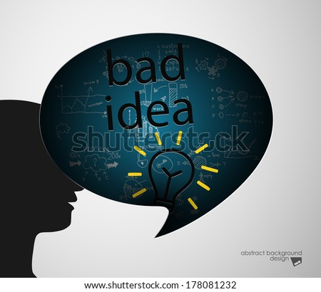 Bad idea speech bubble