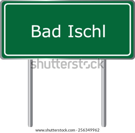 Bad Ischl, Austria, road sign green vector illustration, road table - stock vector