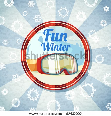 "Badge with snowboarders or skiers goggles, with ""Fun Winter"" slogan. Retro stylized background on bright textured paper. Vector  - stock vector"