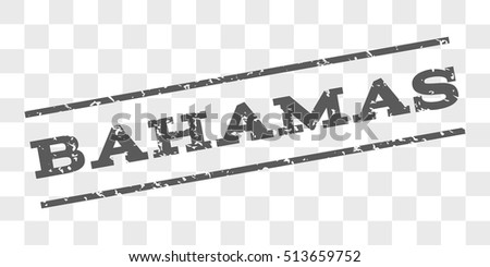 Bahamas watermark stamp. Text tag between parallel lines with grunge design style. Rubber seal stamp with dust texture. Vector grey color ink imprint on a chess transparent background.