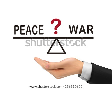 balance between peace and war holding by realistic hand over white background - stock vector