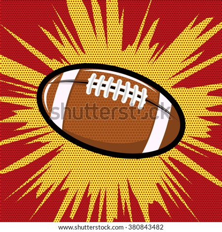 Ball for Rugby or American football pop art retro style. Pop art style ball. Vector design element.