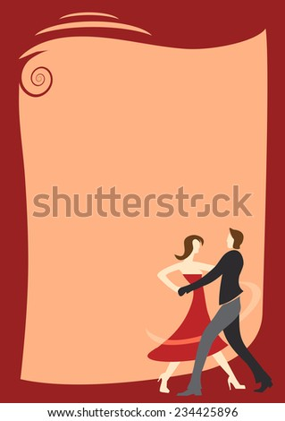 Ballroom dance decorative frame. Decorative frame with dancing couple with  place for your text. Template for invitation or poster. Vector illustration.