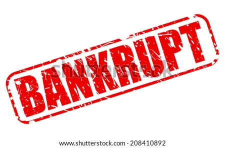 BANKRUPT red stamp text on white - stock vector