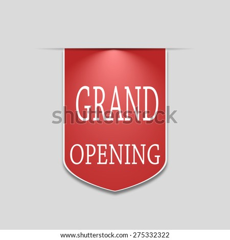 banner grand opening. sign, sticker, sign. Stock vector. - stock vector