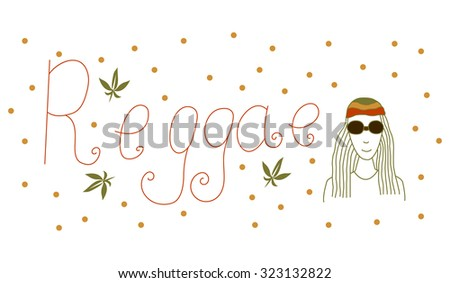 Banner with the text reggae, man and marijuana. - stock vector