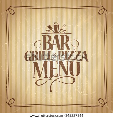 Bar Grill and Pizza menu template. - stock vector