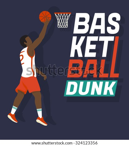 Basketball dunk. Flat illustration of basketball player jumping with the ball to the basket. Design lettering for  poster or sport banner - stock vector