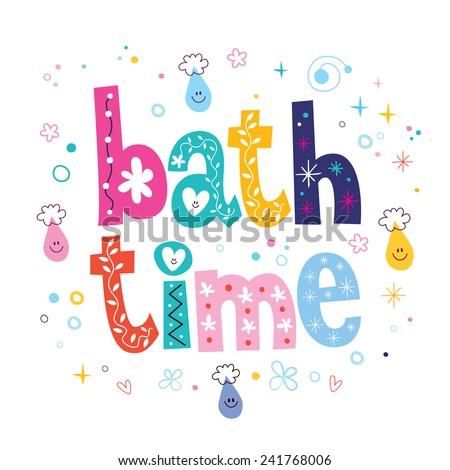 Bath time decorative lettering type design - stock vector