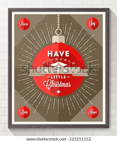 Bauble with sunburst rays and Christmas type design - Flat style poster in wooden frame on a white brick wall. Vector illustration - stock vector